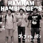 HAM HAM HAMBURGERSがデビューミニアルバム「Día del Jamon」をHipCatsRecordsよりリリース、MV、トレイラー公開!